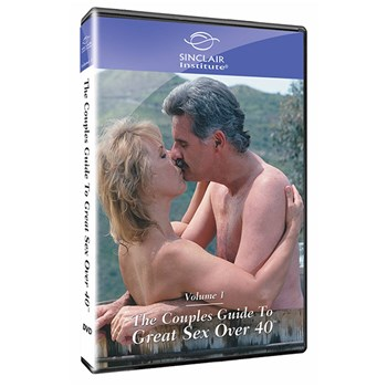 Couples Guide to Sex Over 40: Volume I - Spicing It Up at BetterSex.com