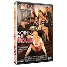 NothinButTroubleatBetterSex.com