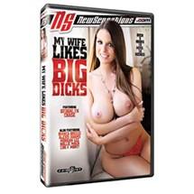 My Wife Likes Big Dicks