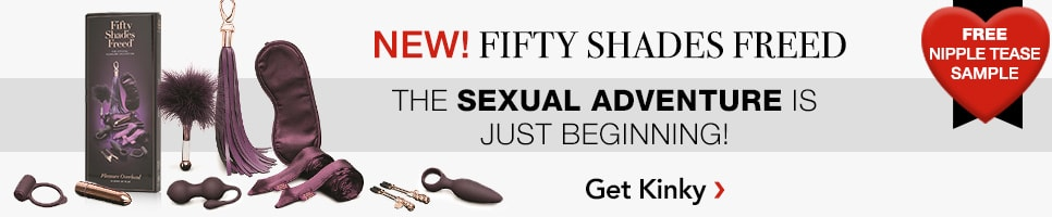 New! Fifty Shades FREED. The Sexual Adenture is just beginning! Free Nipple Tease sample with purchase. Shop Now.