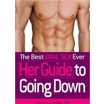 the best oral sex ever her guide to going down